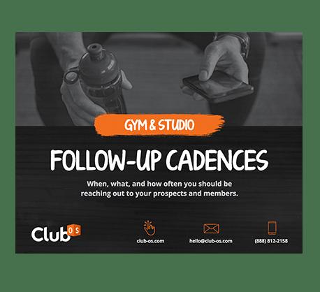 Gym and Studio Follow-Up Cadences