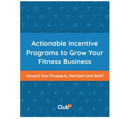 Actionable Incentive Programs to Grow Your Fitness Business